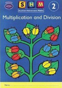 Scottish Heinemann Maths 2, Multiplication and Divison Activity Book (Single)