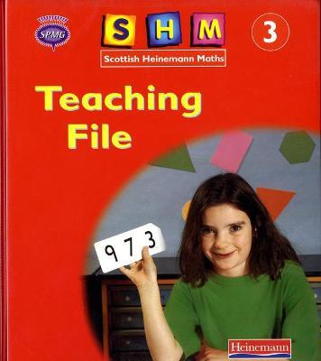 Scottish Heinemann Maths: 3 - Teaching File
