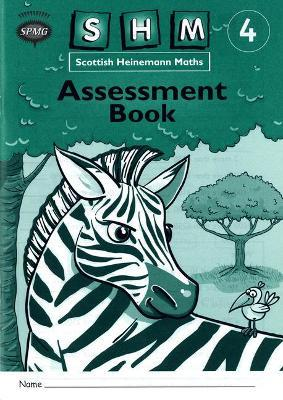 Scottish Heinemann Maths 4: Assessment Workbook (8 Pack)