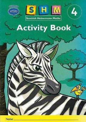 Scottish Heinemann Maths 4: Activity Book