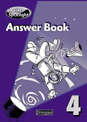 Maths Spotlight 4 Answer Book
