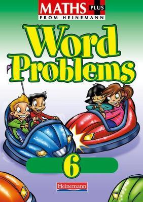 Maths Plus Word Problems 6: Pupil Book (8 pack)