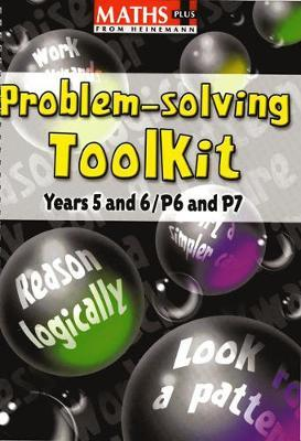Maths Plus Problem Solving Toolkit: Years 5-6/P6-7