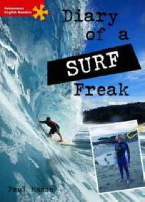 Heinemann English Readers Elementary Non-fiction Diary of a Surf Freak