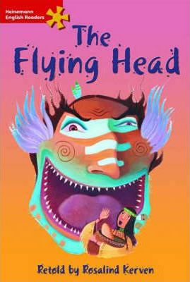 Heinemann English Readers Elementary Fiction the Flying Head