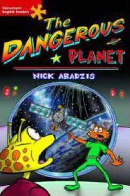 Heinemann English Readers Elementary Fiction Dangerous Planet