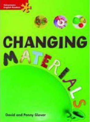 Heinemann English Readers Elementary Science Changing Materials
