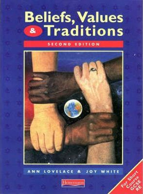 Beliefs, Values and Traditions