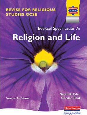 Revise for Religious Studies GCSE for Edexcel: Religion & Life
