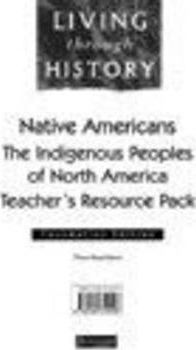 Living Through History: Foundation Teacher's Resource Pack. Native Americans