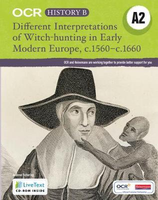 Different Interpretations Witch Hunting Early Modern Europe c.1560-c.1660