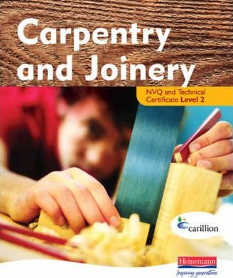 Carpentry and Joinery NVQ and Technical Certificate Level 2 Student Book