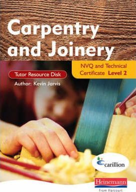 Carpentry and Joinery NVQ and Technical Certificate Level 2 Tutor Resource Disk