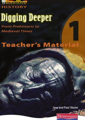 Digging Deeper 1: From Prehistory to Medieval Times Teacher's CD
