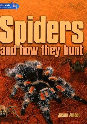 Literacy World Satellites Non Fict Stg 4 Gui Rea Card Spiders (and how they hunt) Fwk 6pk