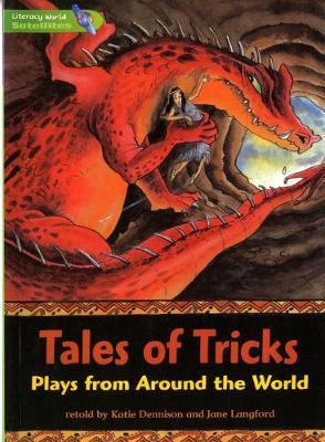 Literacy World Satellites Fict Stg 3 Guided Reading Cards Tales of Tricks Frwrk 6pk