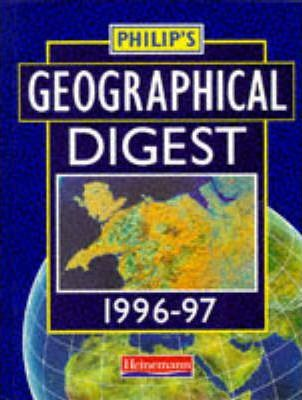 Philip's Geographical Digest 1996-97