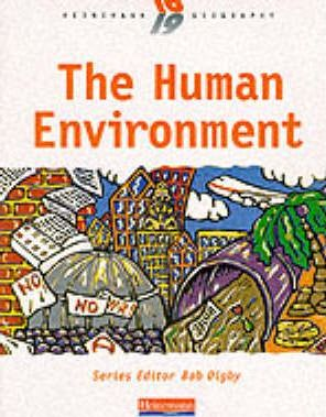 Heinemann 16-19 Geography: The Human Environment