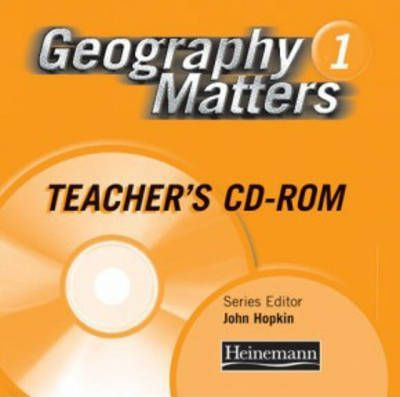 Geography Matters: 1 - Teacher's Resource Pack CD-Rom