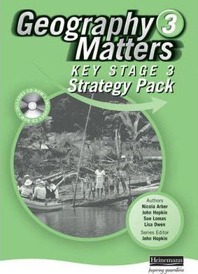 Geography Matters 3 Key Stage 3 Strategy Pack and CD-ROM