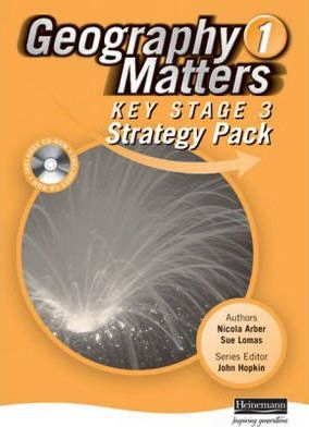 Geography Matters 1 Key Stage 3 Strategy Pack and CD-ROM