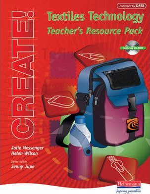 Create! Textiles Technology Teacher's Resource Pack and CD-ROM