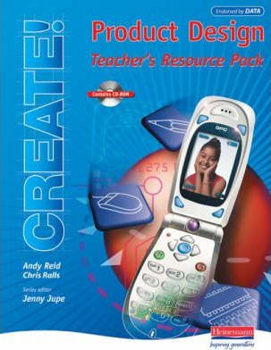 Create! Product Design Teacher's Resource Pack and CD-ROM