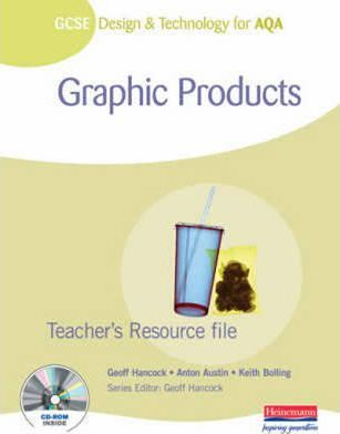 GCSE Design and Technology for AQA: Graphic Products Teacher's Resource File