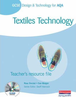 GCSE Design and Technology for AQA: Textiles Technology Teacher's Resource File