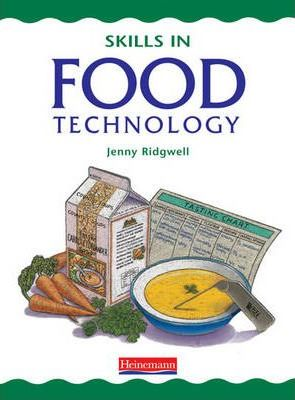 Skills in Food Technology Pupil Book