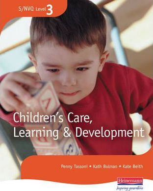 S/NVQ Level 3 Children's Care, Learning and Development Candidate Handbook Revised Edition