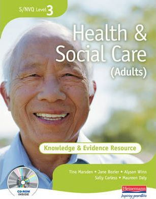 S/NVQ Level 3 Health and Social Care Knowledge and Evidence Resource File
