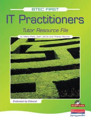 BTEC First for IT Practitioners Tutor Resource File & CD-ROM