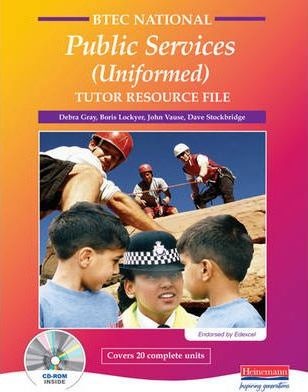 BTEC National in Public Services Tutor's Resource File