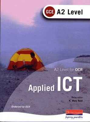 A2 Level GCE Applied ICT for OCR