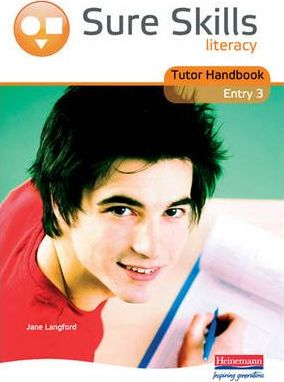 Sure Skills Literacy Entry 3 Tutor Handbook