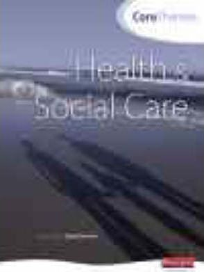 Core Themes in Health and Social Care