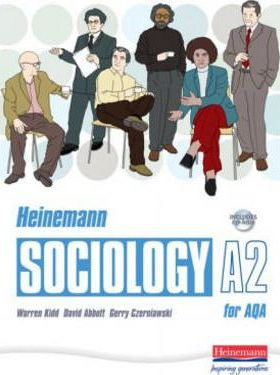 Heinemann Sociology for AQA A2 Student Book with CDROM