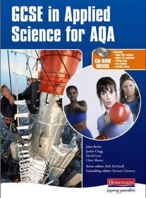 GCSE in Applied Science for AQA Student Book and CD-ROM