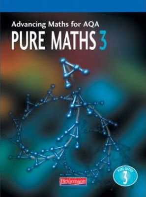 Advancing Maths for AQA: Pure Mathematics 3
