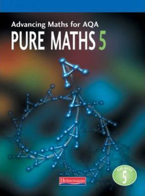 Advanced Maths for AQA: Pure Maths 5