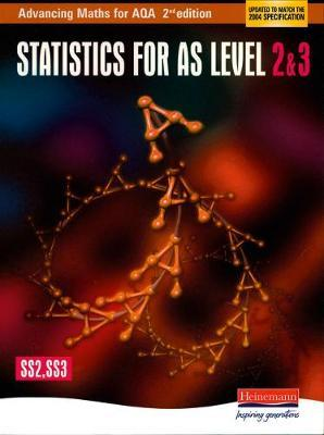 Advancing Maths for AQA: Statistics 2 & 3 (SS2 & SS3)