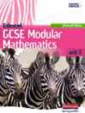 Edexcel GCSE Modular Mathematics Foundation Unit 3 Student Book (old Unit 4)