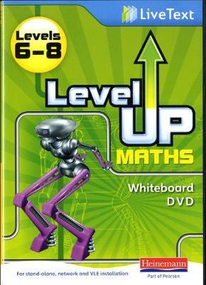 Level Up Maths: LiveText Whiteboard CD-ROM (Level 6-8)