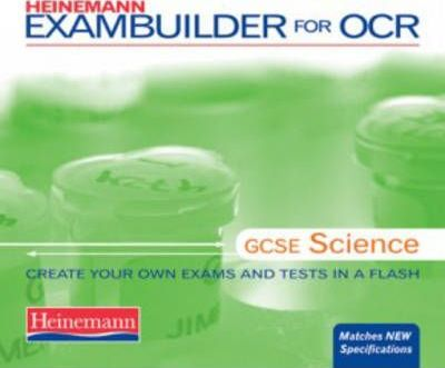 Heinemann Exambuilder for OCR: GCSE Science