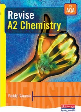 Revise A2 Chemistry for AQA