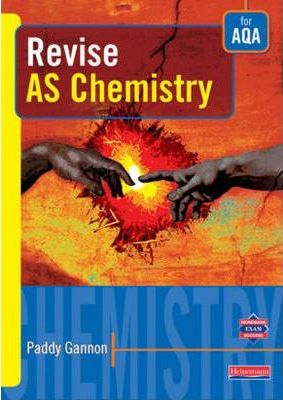 Revise AS Level Chemistry for AQA