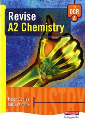 A Revise A2 Chemistry for OCR