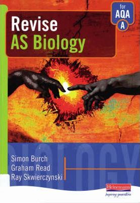 Revise AS Biology for AQA A