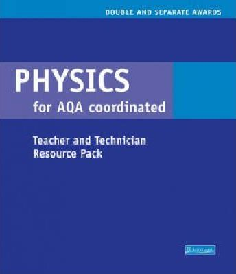 Physics Coordinated & Separate Science for AQA Teacher Resource Pack